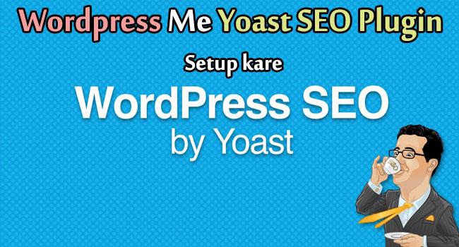 Wordpress Me Yoast SEO Plugin Setup kare